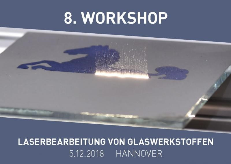 Workshop Laserbearbeitung Glas 2018